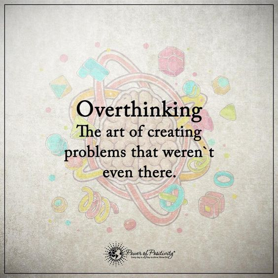 quote-overthinking