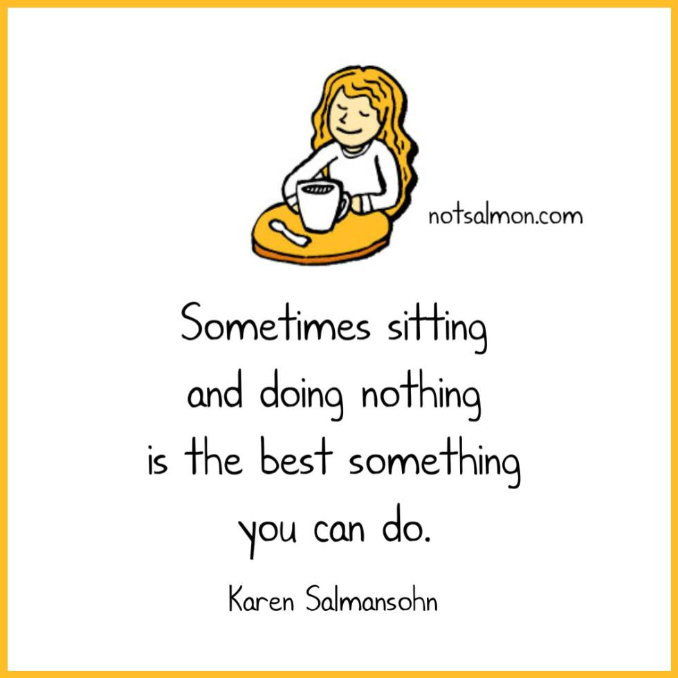 quote-sometimessitting